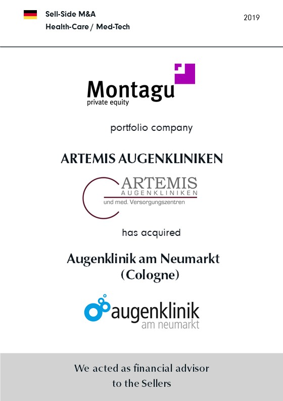 Augenklinik am Neumarkt | has been sold to | ARTEMIS | a portfolio company of | MONTAGU