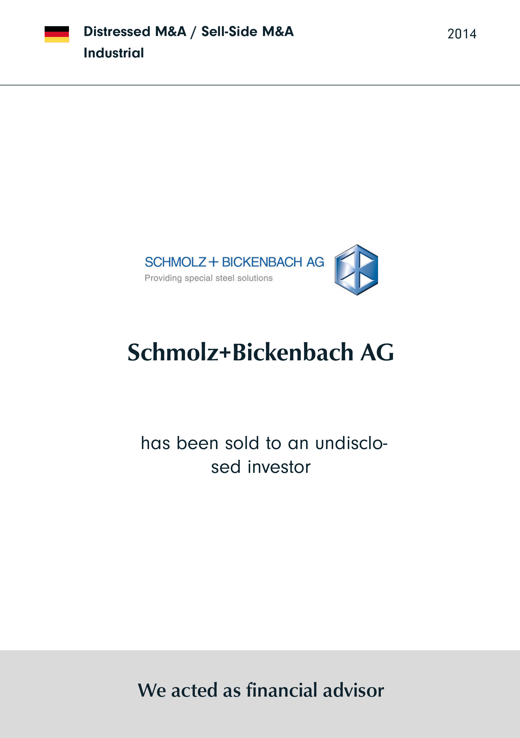 Schmolz & Bickenbach GUSS | has been sold to an undisclosed investor