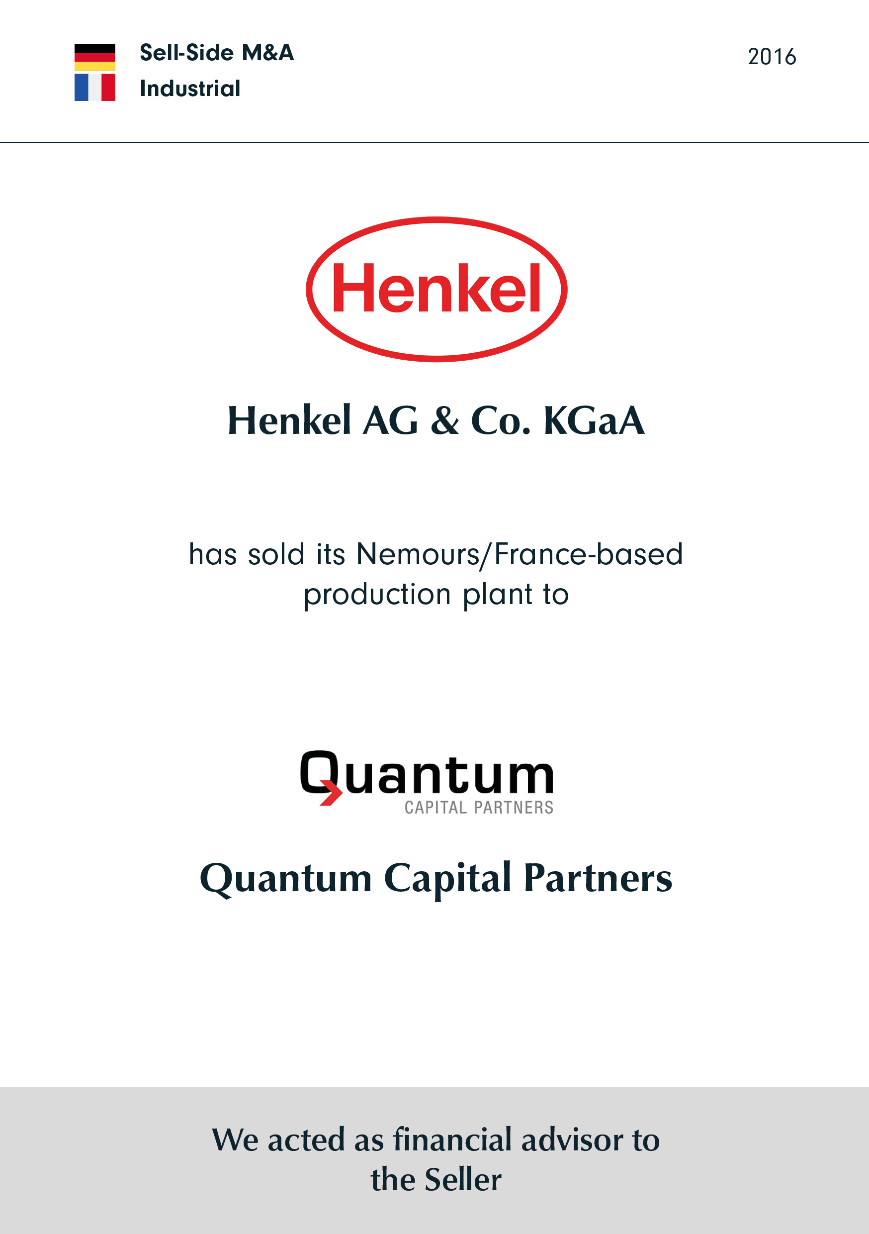 Henkel has sold its Nemours/France-based production plant to QUANTUM
