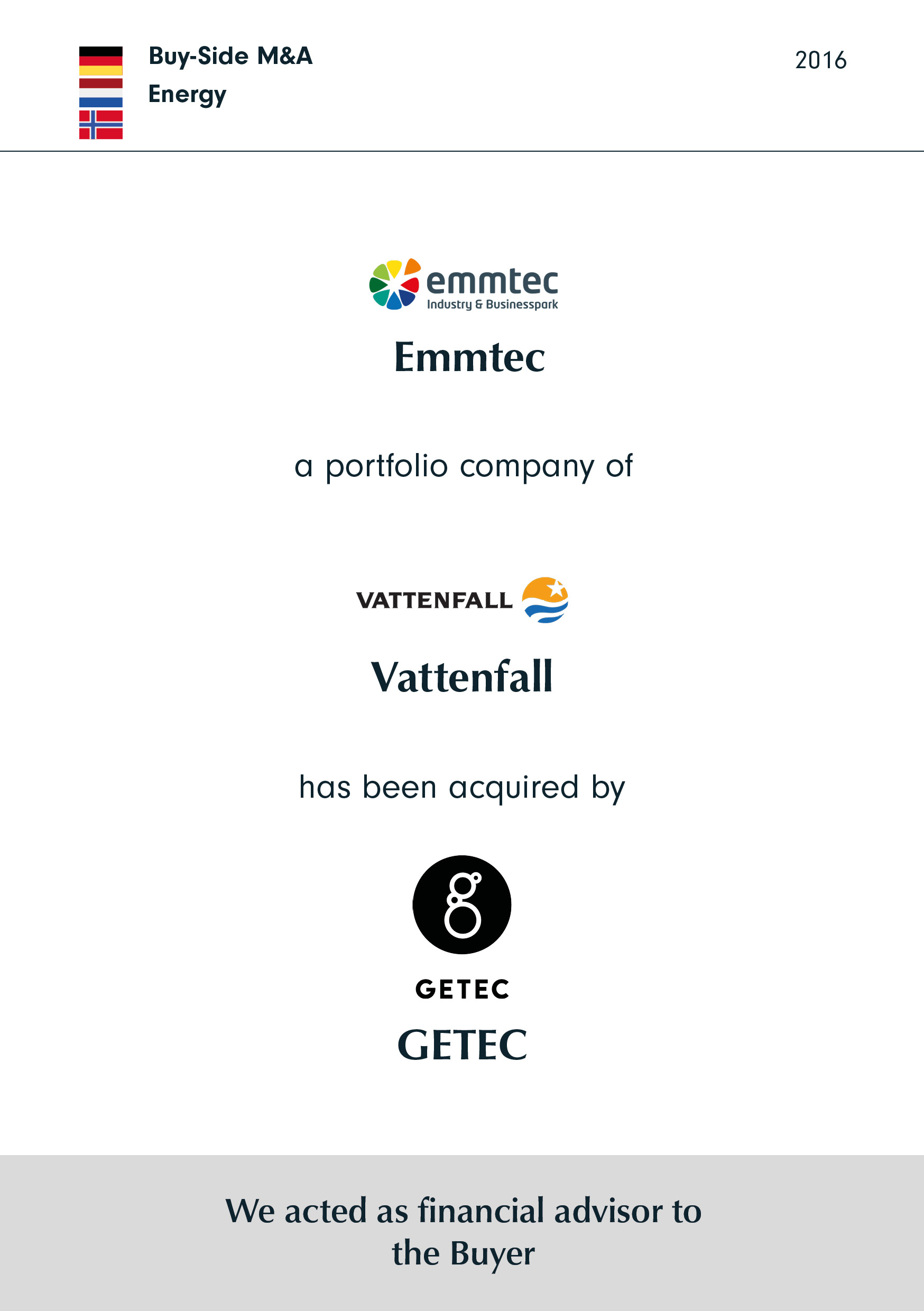 emmtec | a portfolio company of | VATTENFALL | has been acquired by | GETEC