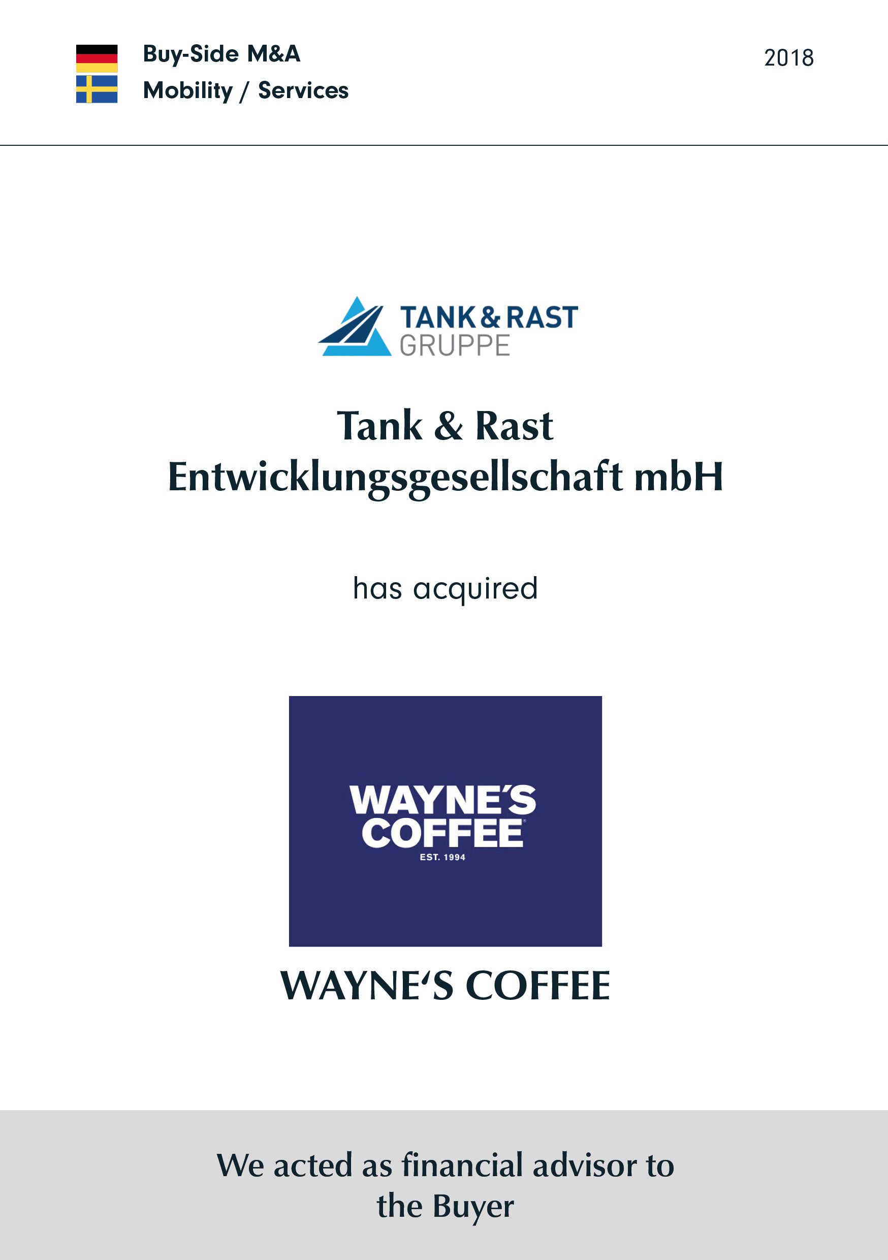 Tank & Rast | has acquired | WAYNE's Coffee