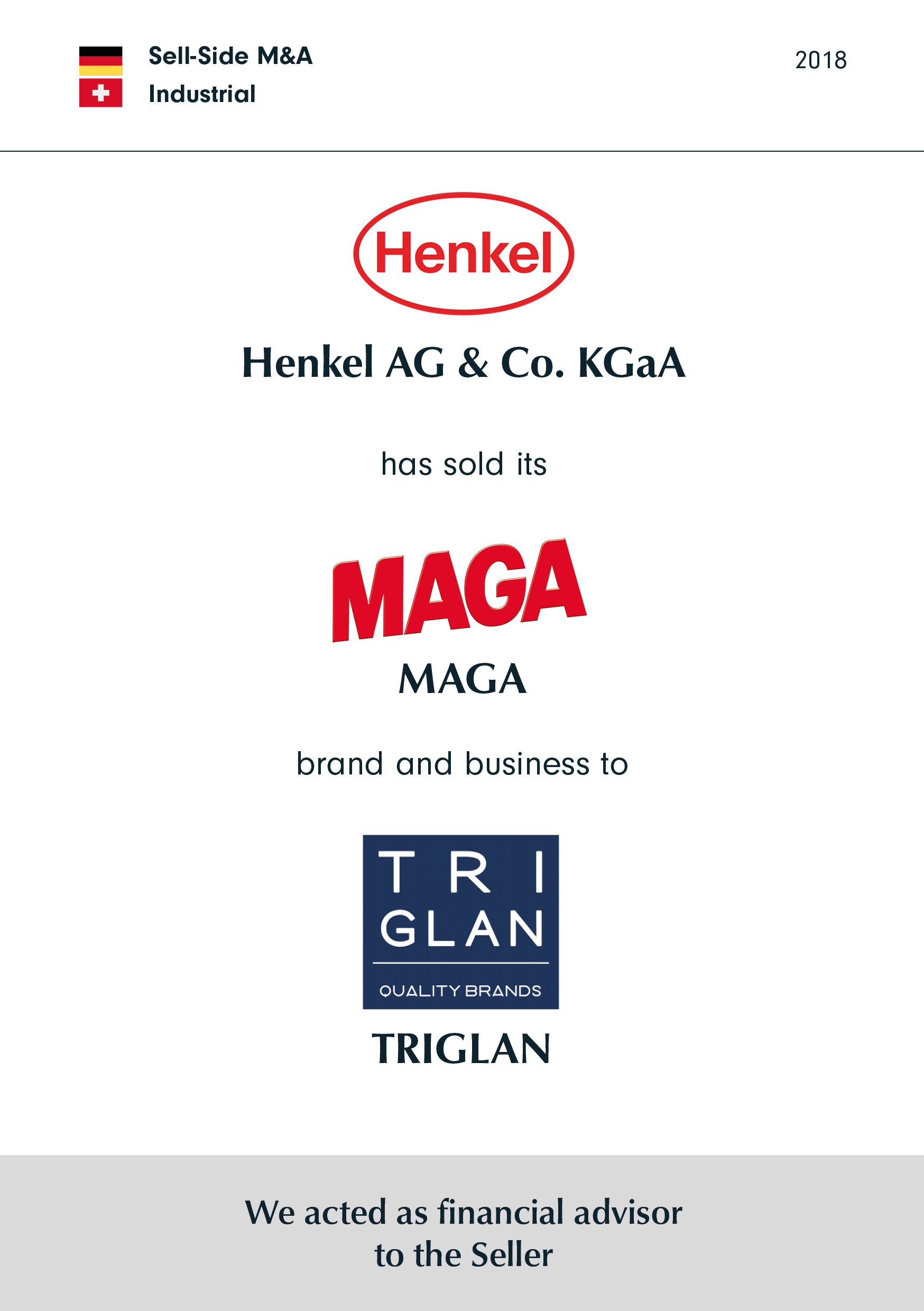 Henkel | has sold its | MAGA | brand and business to | TRIGLAN