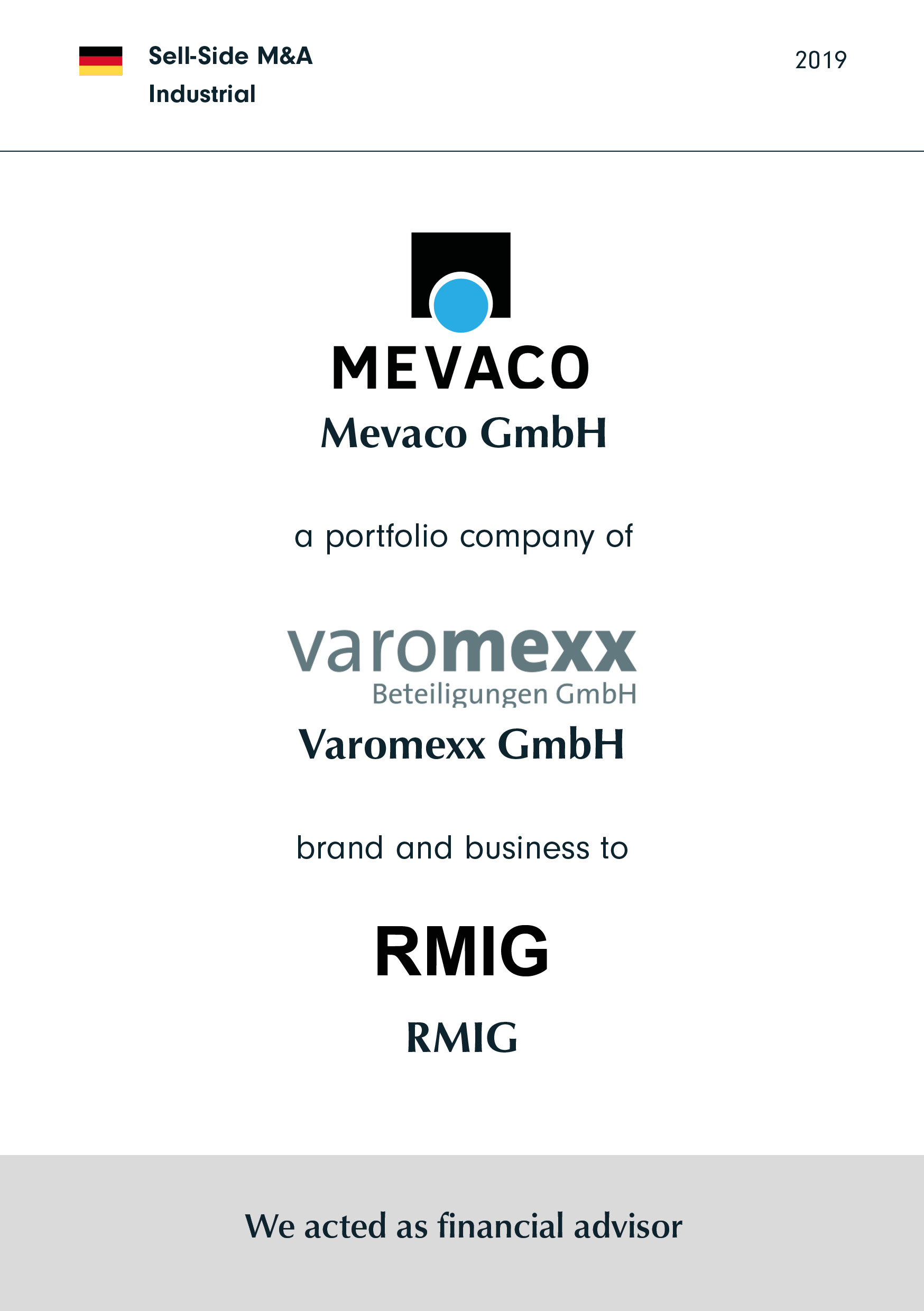 MEVACO | a portfolio company of | varomexx | has been sold to | RMIG