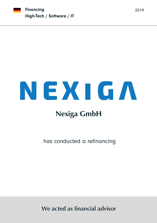 Nexiga | has conducted a refinancing