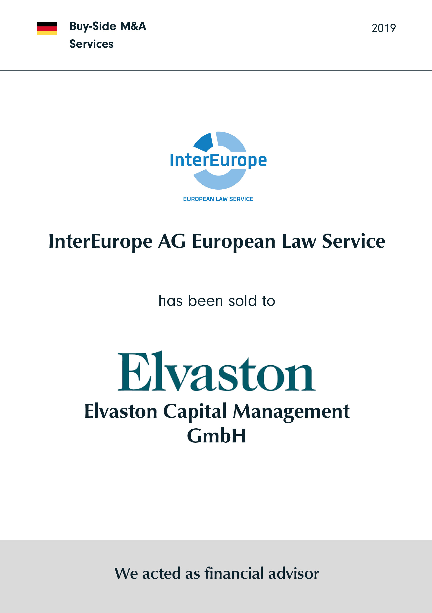 InterEurope | has been sold to | ELVASTON