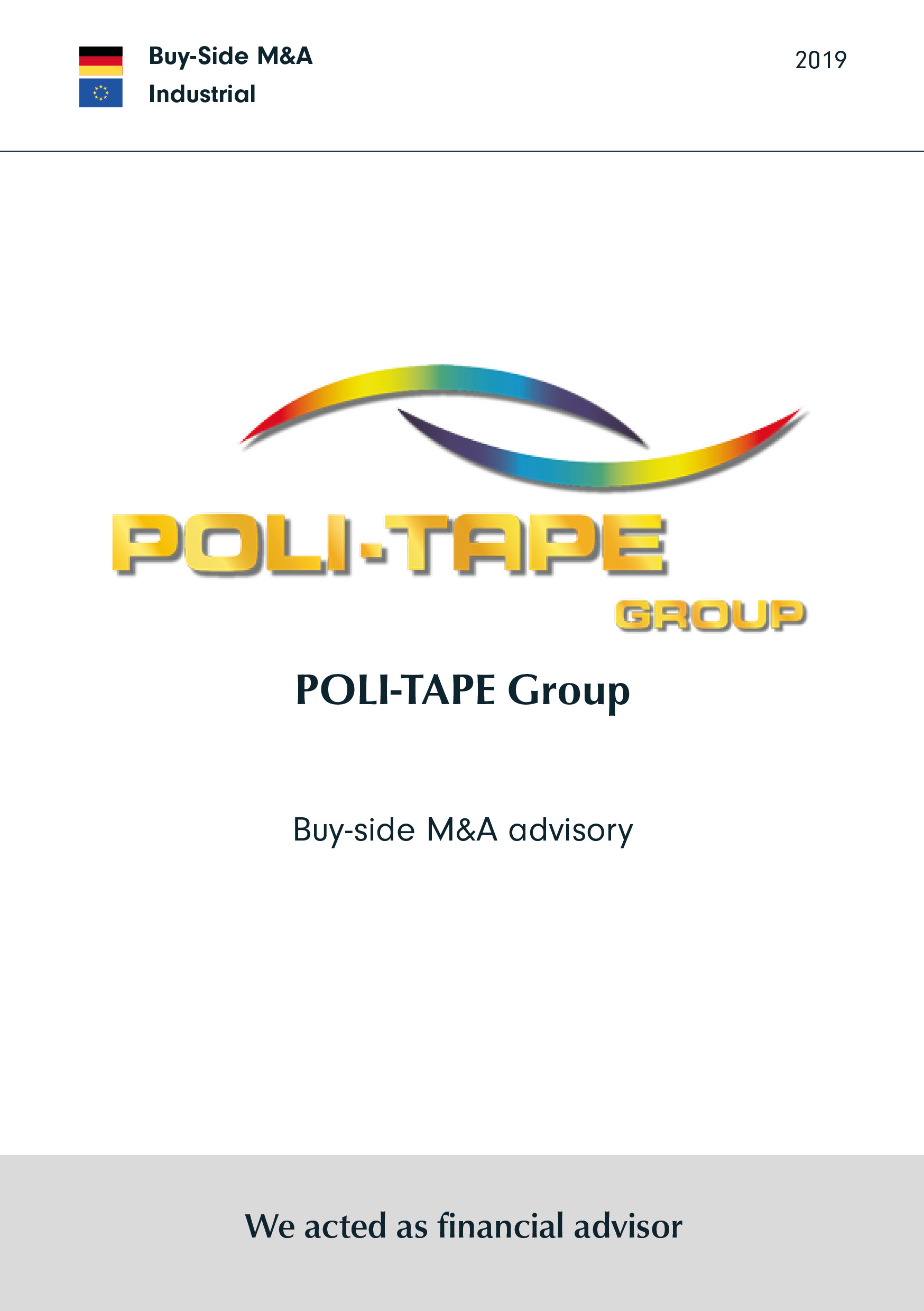 Poli-Tape | Buy-side M&A Beratung