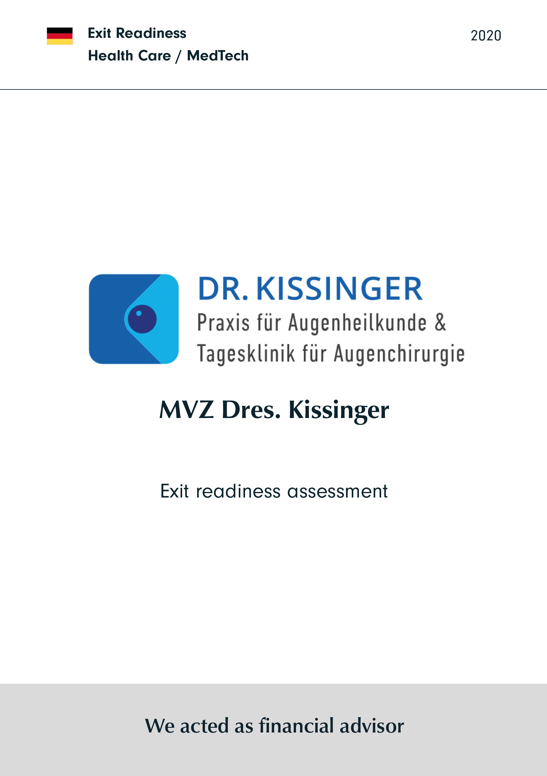 MVZ Dres. Kissinger | Exit readiness assessment