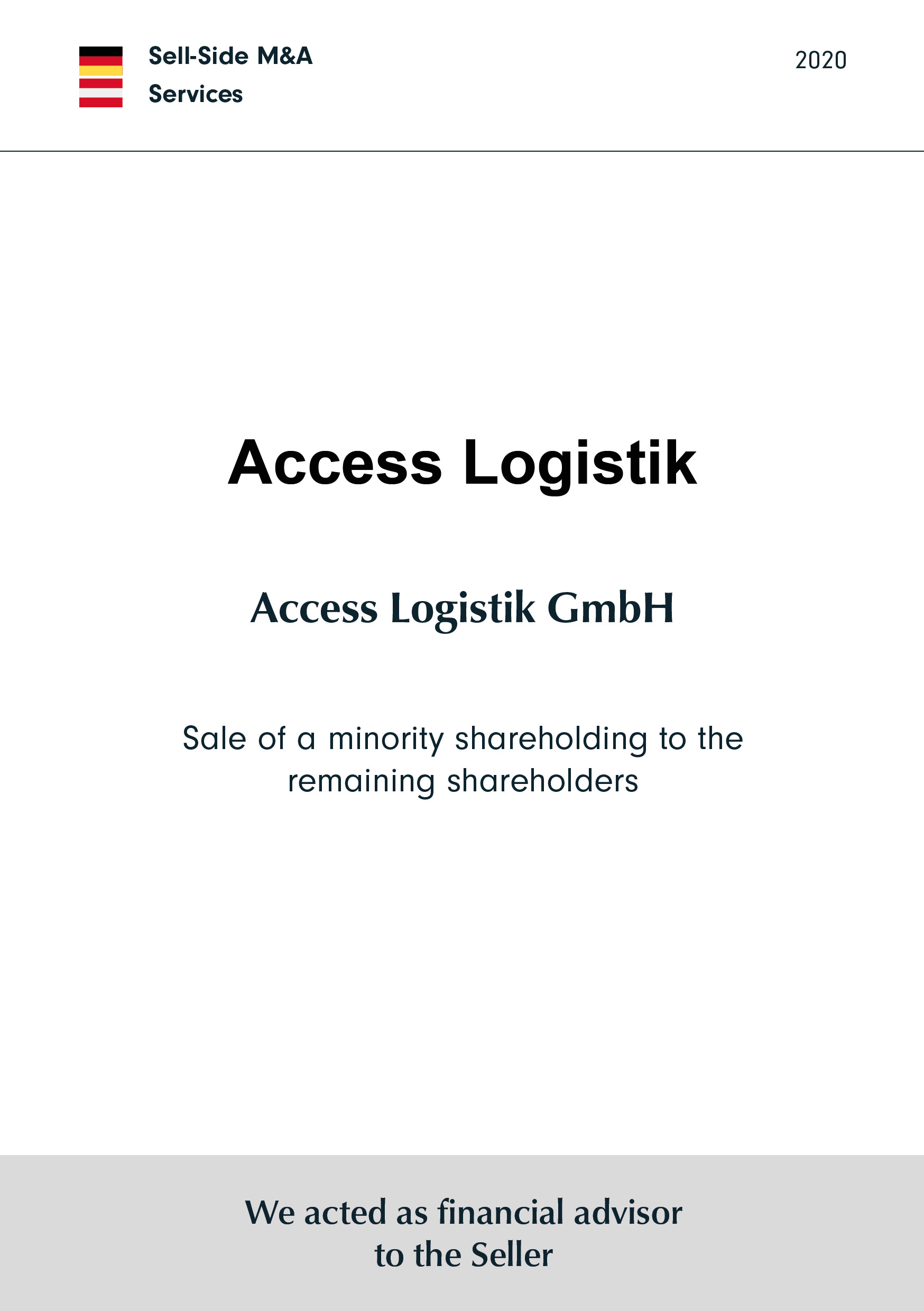 Access Logistik GmbH | Sale of a minority shareholding to the remaining shareholders